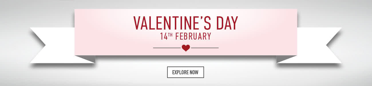 Valentines Day 14th February - Explore now